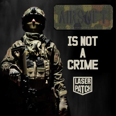 Airsoft Is Not A Crime Laser Patch
